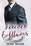 Forever & Always - Jena Wade