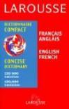 Larousse Concise Dictionary French English/English French - Larousse