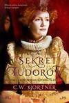 Sekret Tudorów. Kroniki nadwornego szpiega Elżbiety I - Gortner C.W.
