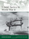 U-boat Tactics in World War II (Elite) - Gordon Williamson, Ian Palmer