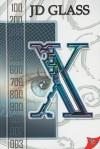 X - J.D. Glass