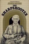 The Sharpshooter - John Henry Reese