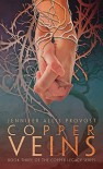 Copper Veins (Copper Legacy) - Jennifer Allis Provost