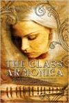 The Glass Armonica - Marianne Petit