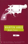 Night Train - Martin Amis