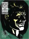 Dynamic Light and Shade - Burne Hogarth
