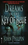 Dreams in the Key of Blue - John Philpin
