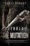 Outbreak: The Mutation (The Outbreak) (Volume 2) - Scott Shoyer
