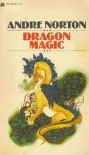 Dragon Magic - Andre Norton