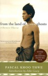 From the Land of Green Ghosts: A Burmese Odyssey - Pascal Khoo Thwe