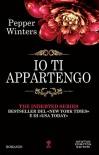 Io ti appartengo (The Indebted Series Vol. 1) (Italian Edition) - Pepper Winters