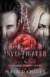 Investigated (Daywalker Academy #1) - Maya Daniels
