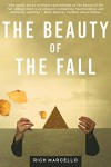 The Beauty of the Fall - Rich Marcello