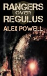 Rangers Over Regulus - Alex Powell