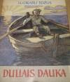 Dullais Dauka - Sudrabu Edžus