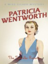 The Traveller Returns - Patricia Wentworth