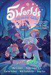 5 Worlds Book 2: The Cobalt Prince - Mark A. Siegel, Alexis Siegel, Boya Sun, Matt Rockefeller, Xanthe Bouma