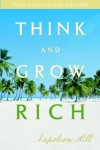 Think And Grow Rich: 70th Anniversary Edition (Updated) - Napoleon Hill
