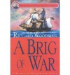 A Brig of War (Nathaniel Drinkwater #03) Woodman, Richard ( Author ) May-25-2001 Paperback - Richard Woodman