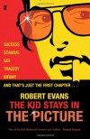 The Kid Stays In The Picture - Robert  Evans