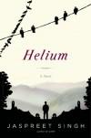 Helium - Jaspreet Singh