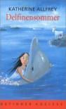 Delfinensommer - Katherine Allfrey