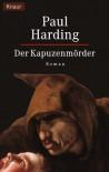Der Kapuzenmörder/ Murder Wears a Cowl (Taschenbuch) - Paul Doherty, P. Harding
