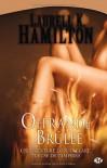 Offrande brûlée (Anita Blake, #7) - Laurell K. Hamilton