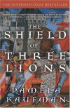 The Shield of Three Lions - Pamela Kaufman