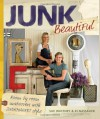 Junk Beautiful: Room by Room Makeovers with Junkmarket Style - Sue Whitney, Ki Nassauer, Douglas E. Smith