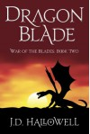 Dragon Blade - J.D. Hallowell