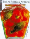 Clearly Delicious: An Illustrated Guide to Preserving , Pickling & Bottling - Elisabeth Lambert Ortiz