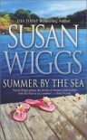 Summer by the Sea - Susan Wiggs