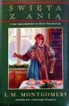 Święta z Anią i inne opowiadania na Boże Narodzenie - L.M. Montgomery
