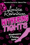 WITHERING TIGHTS (TALLULAH CASEY) - LOUISE RENNISON