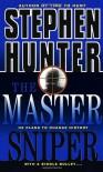The Master Sniper - Stephen Hunter