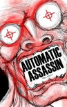 Automatic Assassin - Marc Horne