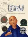 Bird - Zetta Elliott, Shadra Strickland
