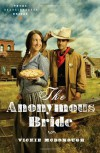 The Anonymous Bride (Texas Boardinghouse Brides, Book 1) - Vickie McDonough
