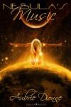 Nebula's Music - Aubrie Dionne