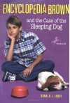 Encyclopedia Brown and the Case of the Sleeping Dog - Donald J. Sobol, Warren Chang
