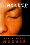 Asleep (Asleep, #1) - Wendy Raven McNair
