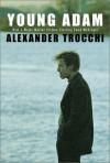 Young Adam - Alexander Trocchi
