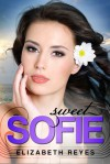 Sweet Sofie (The Moreno Brothers, #3) - Elizabeth Reyes
