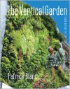 The Vertical Garden: From Nature to the City - Patrick Blanc