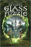 The Glass Puzzle - Christine Brodien-Jones