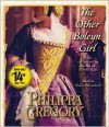 The Other Boleyn Girl - Philippa Gregory, Ruthie Henshall