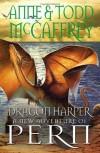 Dragon Harper: 01 (Dragons of Pern) - Anne McCaffrey, Todd J. McCaffrey