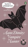 Aunt Dimity: Vampire Hunter (An Aunt Dimity Mystery, #13) - Nancy Atherton