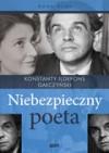 Konstanty Ildefons Gałczyński. Niebezpieczny poeta - Anna Arno